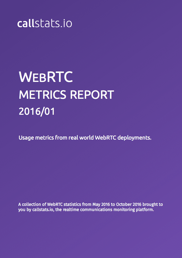 First issue of the WebRTC Metrics Report series